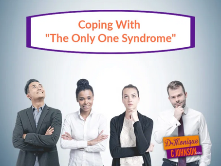 "Coping With "" The Only One Syndrome"""