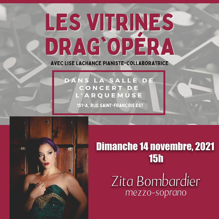 Vitrine Drag'Opéra - Zita Bombardier
