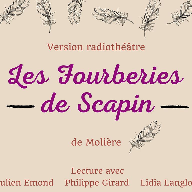 Les Fourberies de Scapin - Radio théâtre