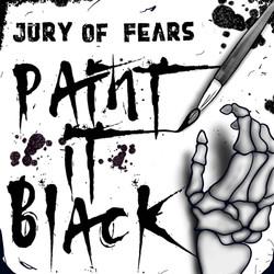 Paint it Black - Jury Of Fears