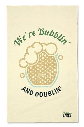 'We're Bubblin'...' Tea Towel