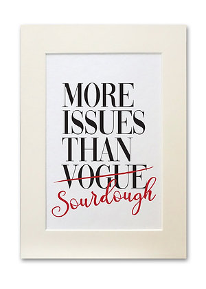 'More Issues Than...' Print