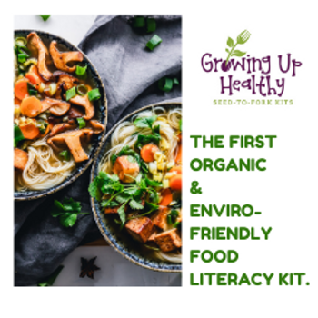 Growing Up Healthy Organic Seed to Fork Kit