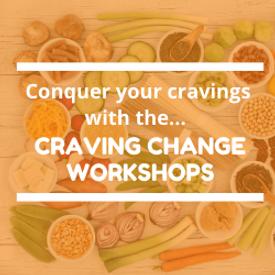 Craving Change Workshops