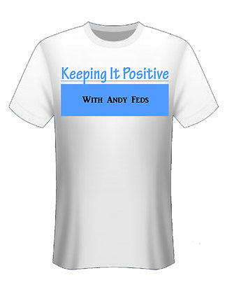 """Keeping It Positive"" t-shirt"