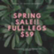 Spring sale!! Full legs $59.png