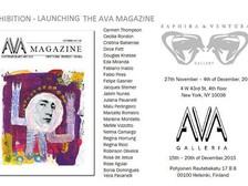 EXHIBITION - LAUNCHING THE AVA MAGAZINE | Saphira & Ventura, NY - EEUU Ava Galleria, Helsinki -