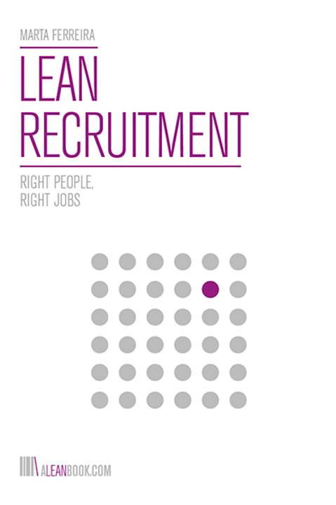 LEAN RECRUITMENT - Right People, Right Jobs