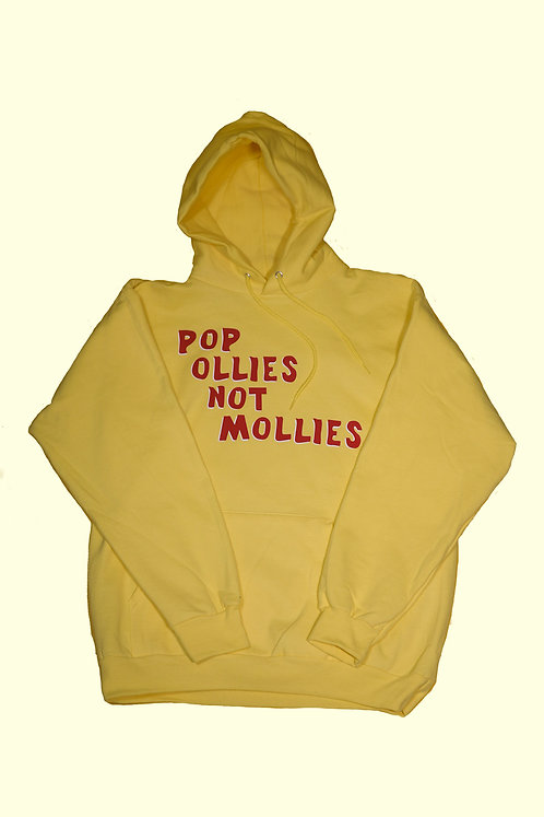 Pop Ollies Not Mollies - Hoodie
