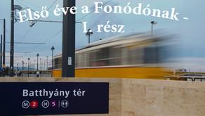 Első éve a Fonódónak   I. rész