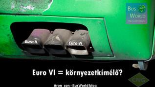 Euro VI = környezetkímélő?