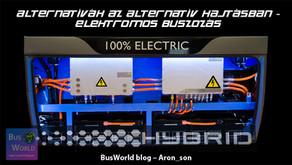 Alternatívák az alternatív hajtásban | E-buszozás