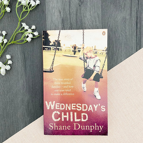 Wednesday Child - Shane Dunphy