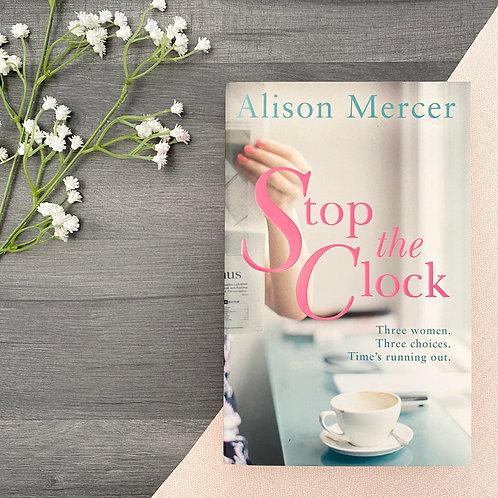 Stop the Clock - Alison Mercer