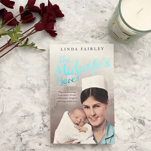 The Midwife's Here - Linda Fairley