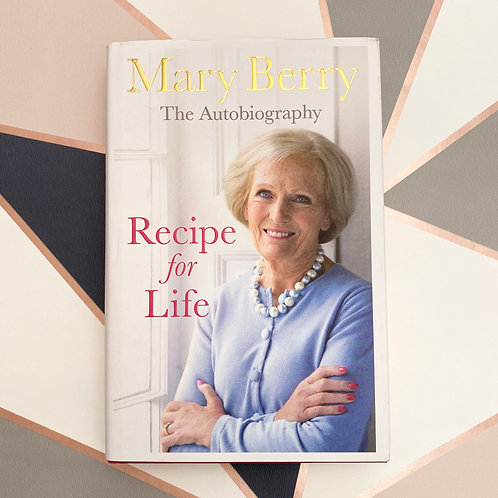 Recipe for Life (Autobiography) - Mary Berry