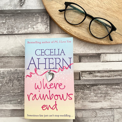 Where Rainbows End -Cecelia Ahern