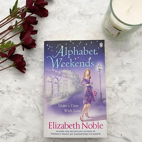 Alphabet Weekend - Elizabeth Noble
