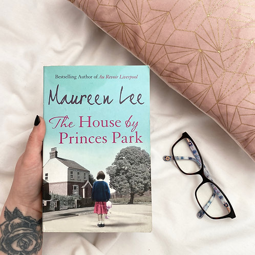 The House By Princes Park - Maureen Lee