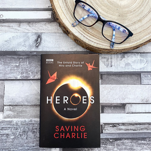 Heroes: Saving Charlie - Aury Warlington