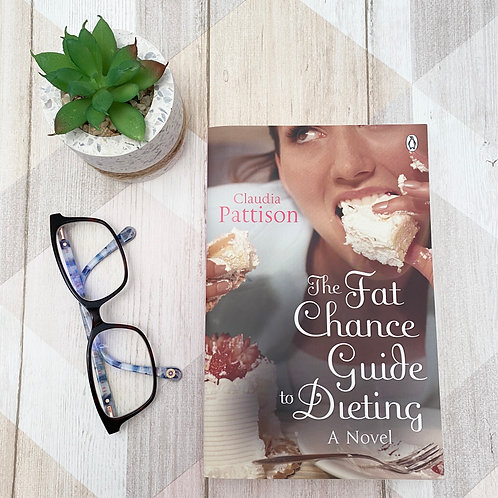 The Fat Chance Guide To Dieting - Claudia Pattison