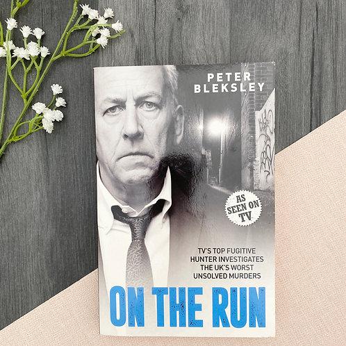 On The Run - Peter Bleksley