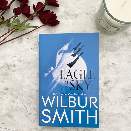 Eagle in the Sky - Wilbur Smith