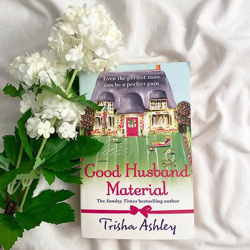 Good Husband Material - Trisha Ashley