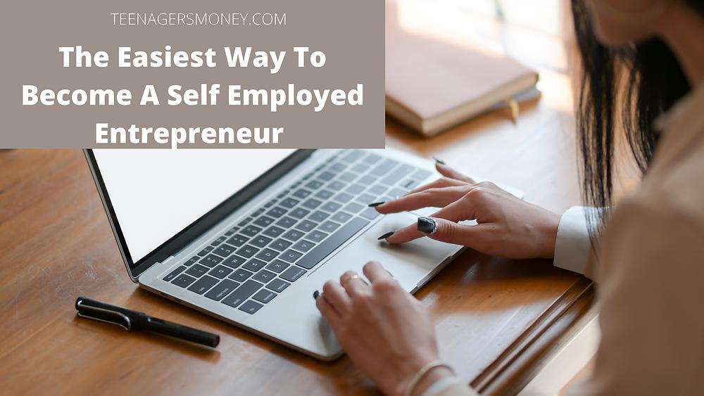 self employed entrepreneur