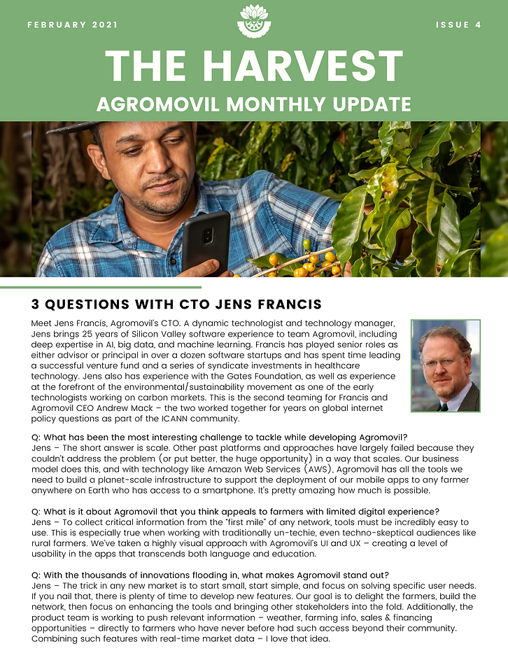 Three questions with CTO Jens Francis, CEO Andrew Mack's two speaking events, launch of co-op oriented website: agromovil.coop, and introducing 2 new members of the team.