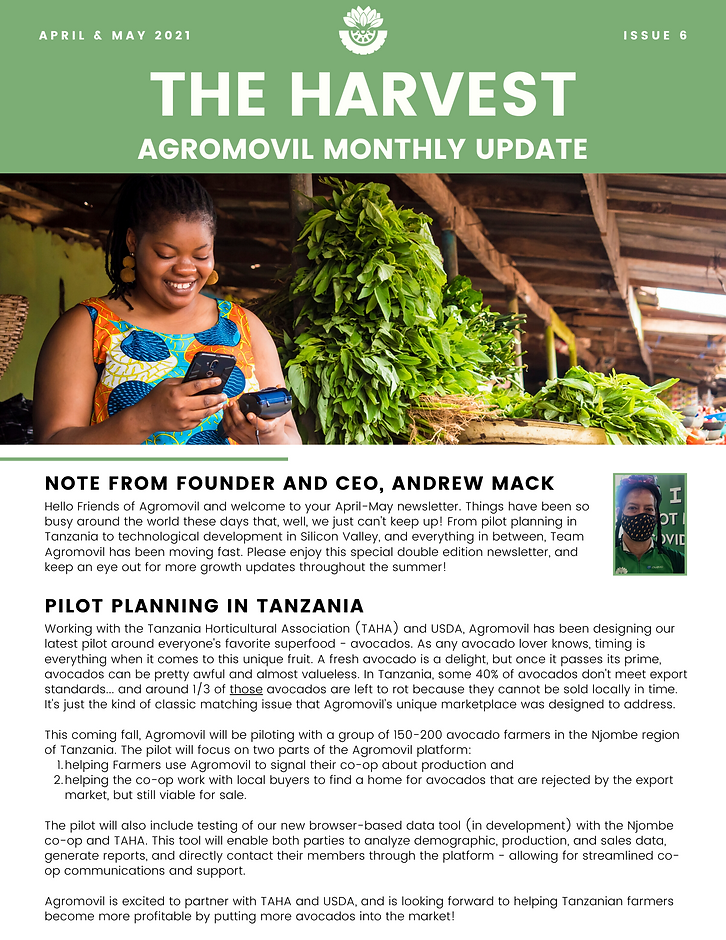 Planning our avocado pilot in Tanzania, Agromovil V 1.5 coming soon, interview with our leaders in Colombia (Andres Esquivel & Grace Tellez), a buyer success story, and highlights from a recent Global Policy Institute webinar where Andrew Mack spoke.