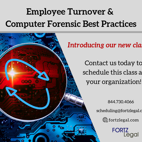 Employee Turnover & Computer Forensic Best Practices