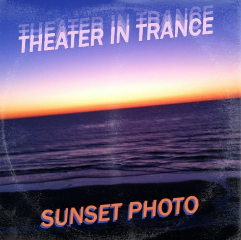 THEATER IN TRANCE - SUNSET PHOTO
