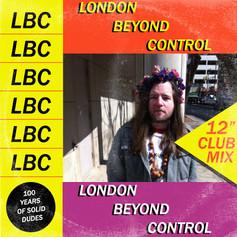 LONDON BEYOND CONTROL - [SELF-TITLED]