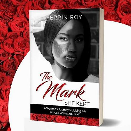 The Mark She Kept