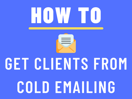 How To Get Clients From Cold Emailing