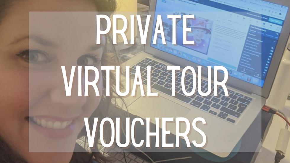 Private Virtual Tour Voucher