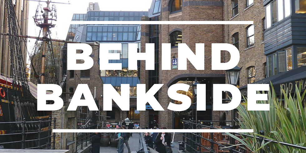 Behind Bankside - snippets of London's past