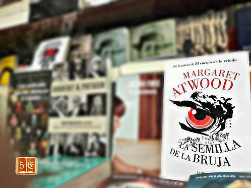 La Semilla de la Bruja - Margaret Atwood