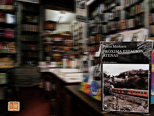 Próxima Estación Atenas - Petros Markaris