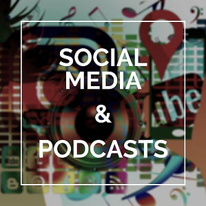 Social Media & Podcasts