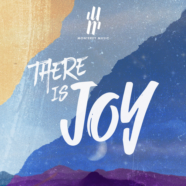 There is Joy