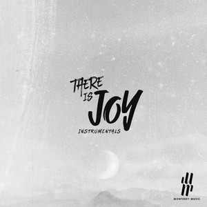 There is Joy (Instrumentals)