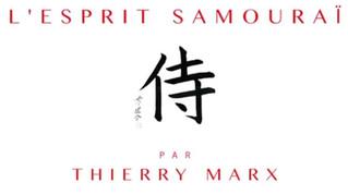 L'esprit Samouraï par Thierry Marx