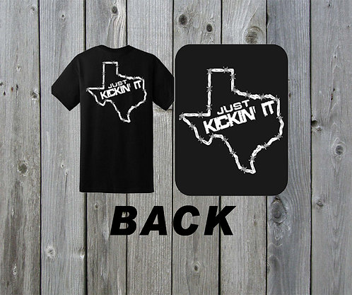 "copy of ""Kickin' It""  Texas - X-Large - T-Shirt"