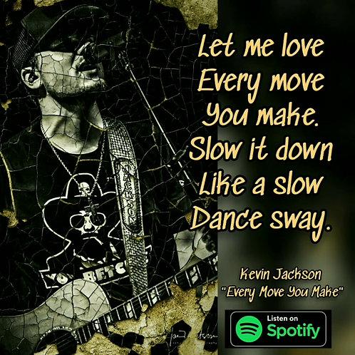 Every Move You Make