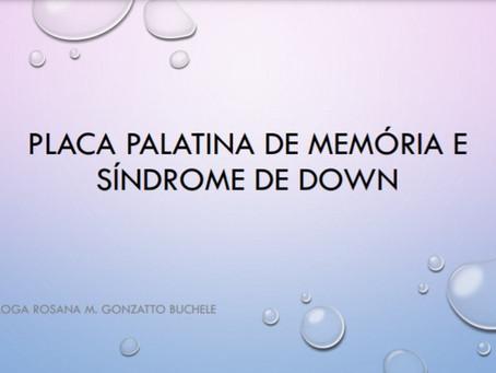 PLACA PALATINA DE MEMÓRIA E SÍNDROME DE DOWN