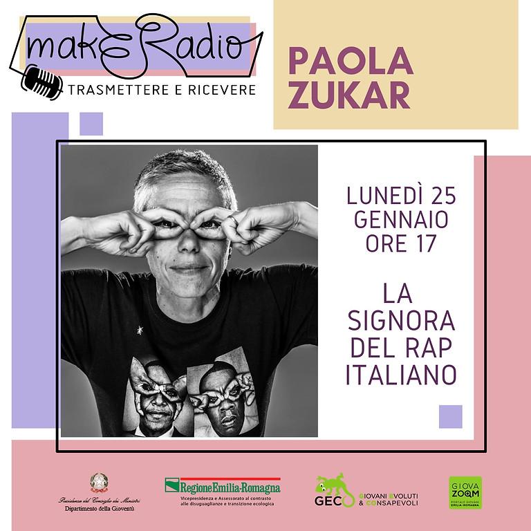 makERadio - con Paola Zukar