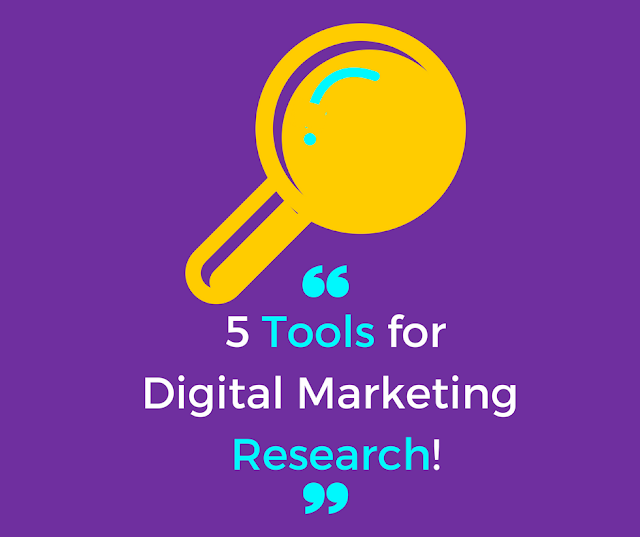 5 Tools for Digital Marketing Research!