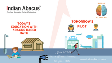 Today's education with Abacus based Math- tomorrow's Pilot